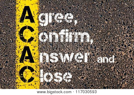 Acronym Acac Agree, Confirm, Answer, And Close
