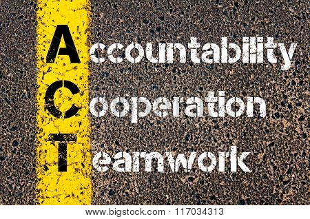 Business Acronym Act Accountability, Cooperation, And Teamwork