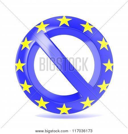 Forbidden sign with EU flag. 3D