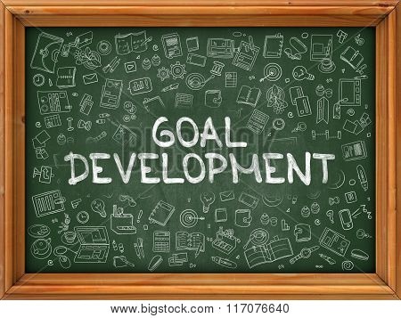 Goal Development - Hand Drawn on Green Chalkboard.