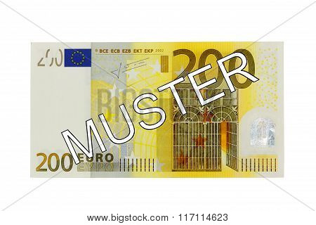 Money - Two Hundred (200) Euro Bill Banknote Front With German Lettering Muster (specimen)