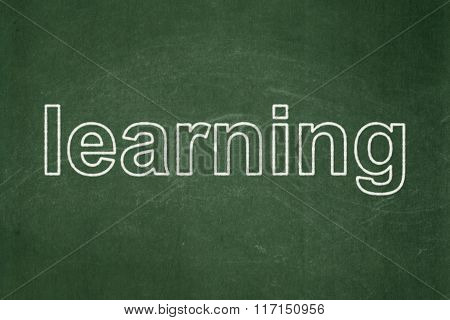 Learning concept: Learning on chalkboard background