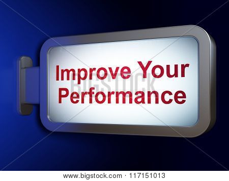 Studying concept: Improve Your Performance on billboard background