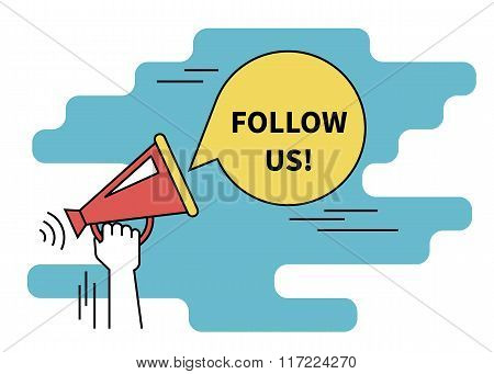 Follow us banner for social networks. Flat line contour illustration of human hand holds red megapho