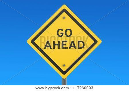 Go Ahead Road Sign