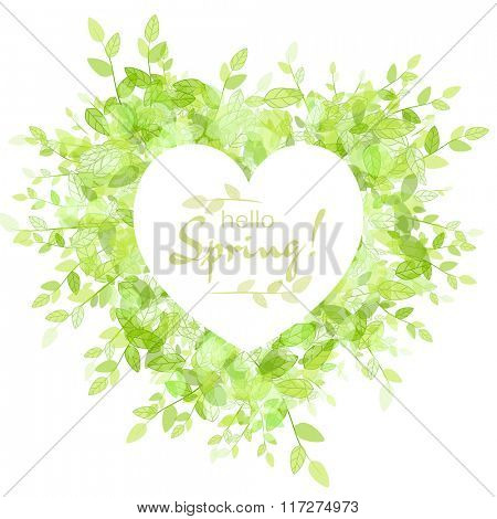 White heart frame with text hello spring. Green background with leaves. Creative vector design for wedding invitations, greeting cards,  spring sales.