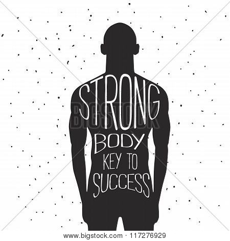 Strong Body Key to Success