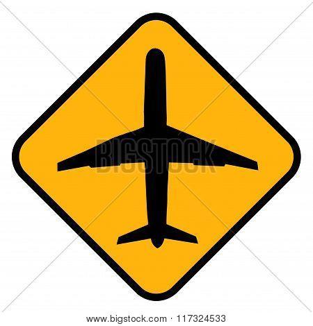 Beware plane warning of traffic sign