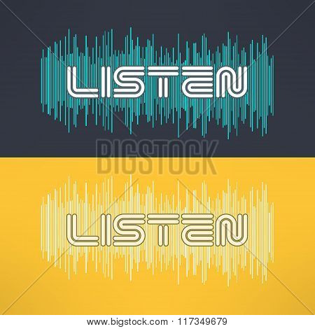 Vector music stylish background with equalizer and listen text. Cool tshirt design