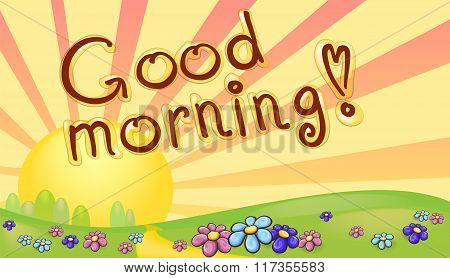 Good Morning Inscription In A Sunrise Landscape