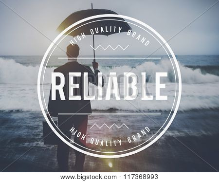 Reliable Commitment Responsible Trusting Quality Concept