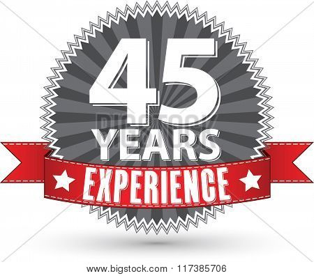 45 Years Experience Retro Label With Red Ribbon, Vector Illustration