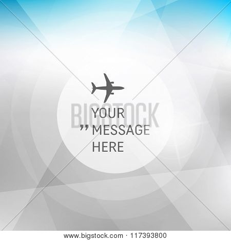 Round Frame with Place for Text. Abstract background with blue sky and clouds. Vector Frame with Airplane. Circle with Place for Text. Vector illustration.
