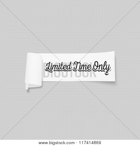 Limited time only sign, paper banner, vector ribbon with shadow isolated on gray
