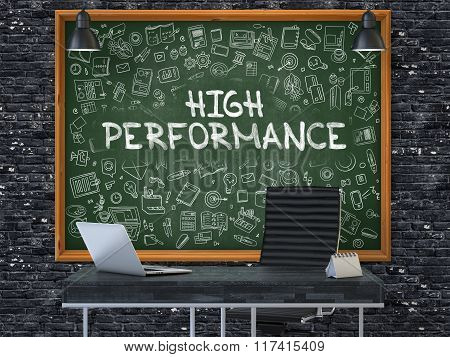 High Performance Concept. Doodle Icons on Chalkboard.