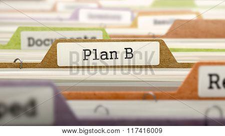 File Folder Labeled as Plan B.