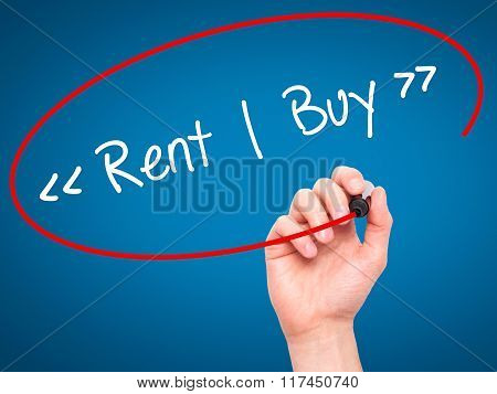 Man Hand Writing Rent - Buy  With Black Marker On Visual Screen.