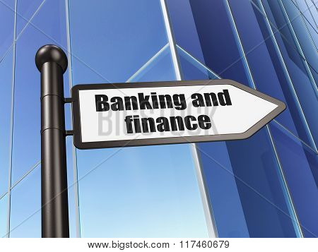 Currency concept: sign Banking And Finance on Building background