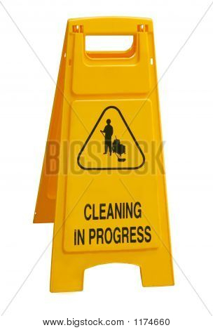 """Cleaning In Progress"" Sign"