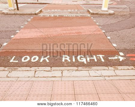 Look Right Sign Vintage