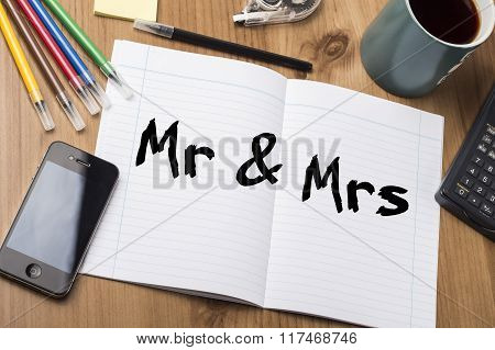 Mr & Mrs - Note Pad With Text On Wooden Table