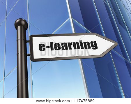 Learning concept: sign E-learning on Building background