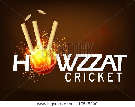 Stylish text Howzzat with fiery Ball hit the Wicket Stumps on brown background for Cricket Sports concept.