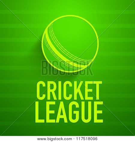 Cricket League Poster, Banner or Flyer design with illustration of ball on shiny green background.