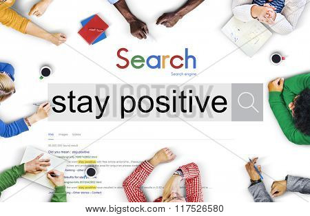 Stay Positive Thinking Mindset Optimistic Happiness Concept