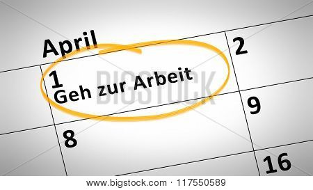 calendar detail shows go to work day 1st of april in german language