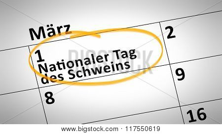 calendar detail shows National Day of the Pig first of March in german language