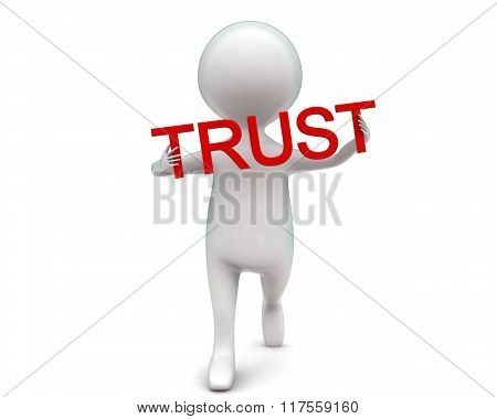 3D Man Holding Trust Text In Hands Concept