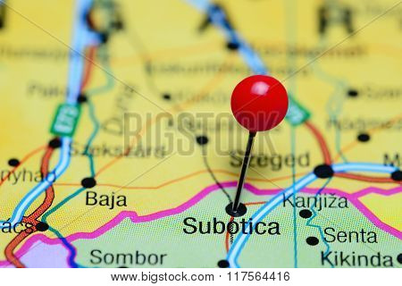 Subotica pinned on a map of Serbia