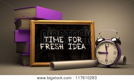 Time for Fresh Idea Handwritten by white Chalk on a Blackboard.