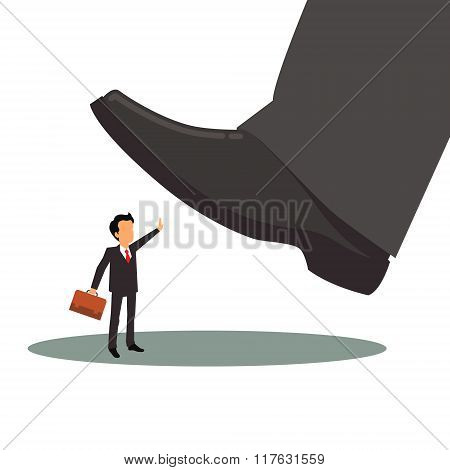 Business man is oppressed by big corporation foot