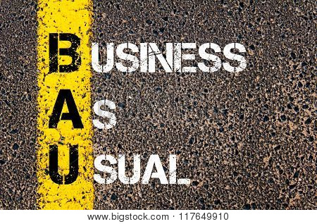 Business Acronym Bau Business As Usual