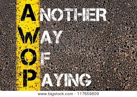 Business Acronym Awop Another Way Of Paying
