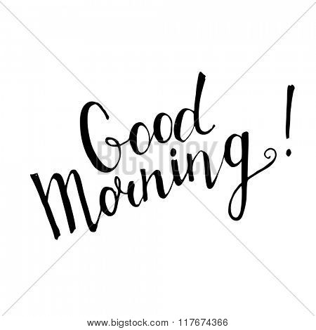 Good Morning handwritten lettering on white background