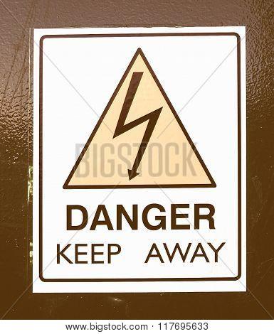 Danger Keep Away Vintage