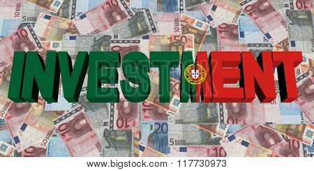 Investment text with Portuguese flag on Euros illustration