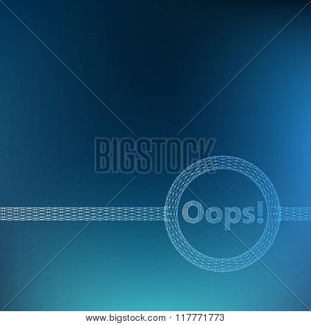 Mesh polygonal background. Inscription - Oops. . Scope of lines and dots. Molecular lattice. The str
