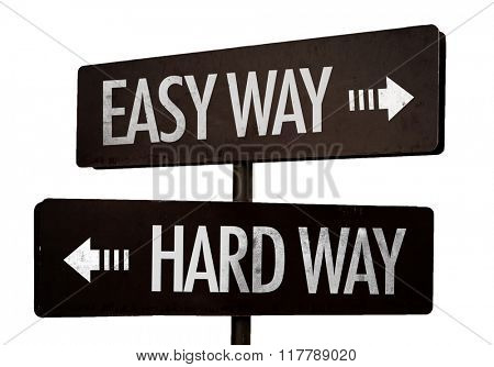 Easy Way - Hard Way signpost isolated on white background