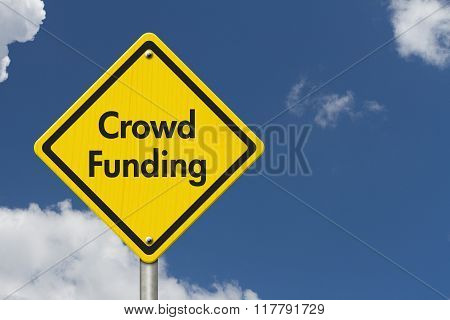 Yellow Warning Crowd Funding Highway Road Sign