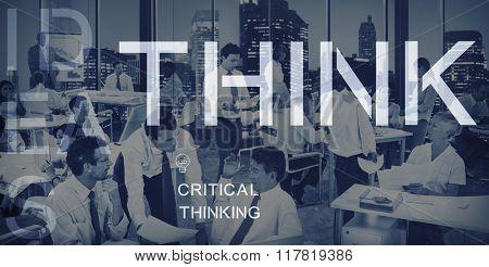 Think Thinking Idea Determination Planning Mind Concept