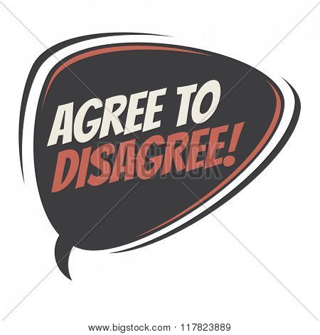 agree to disagree retro speech balloon