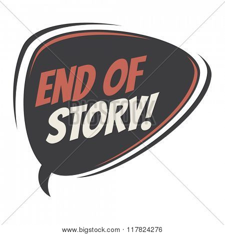 end of story retro speech balloon