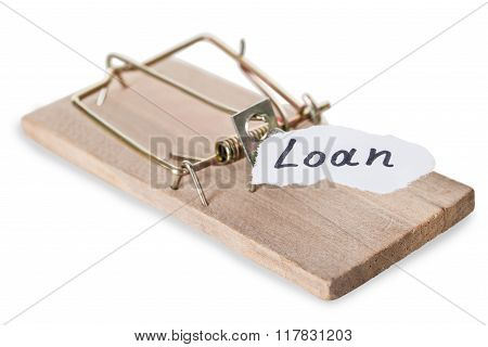 Closeup Of Mousetrap With Loan Sign