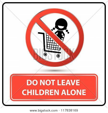Do Not Leave Children Alone Label Vector