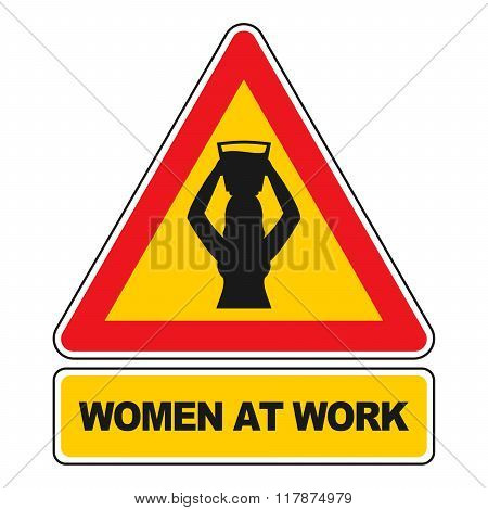 Women At Work Sign. Carrying Water