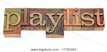 Playlist Word In Letterpress Type